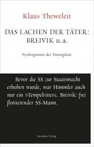 Das Lachen der Täter. Breivik u.a. (2015)
